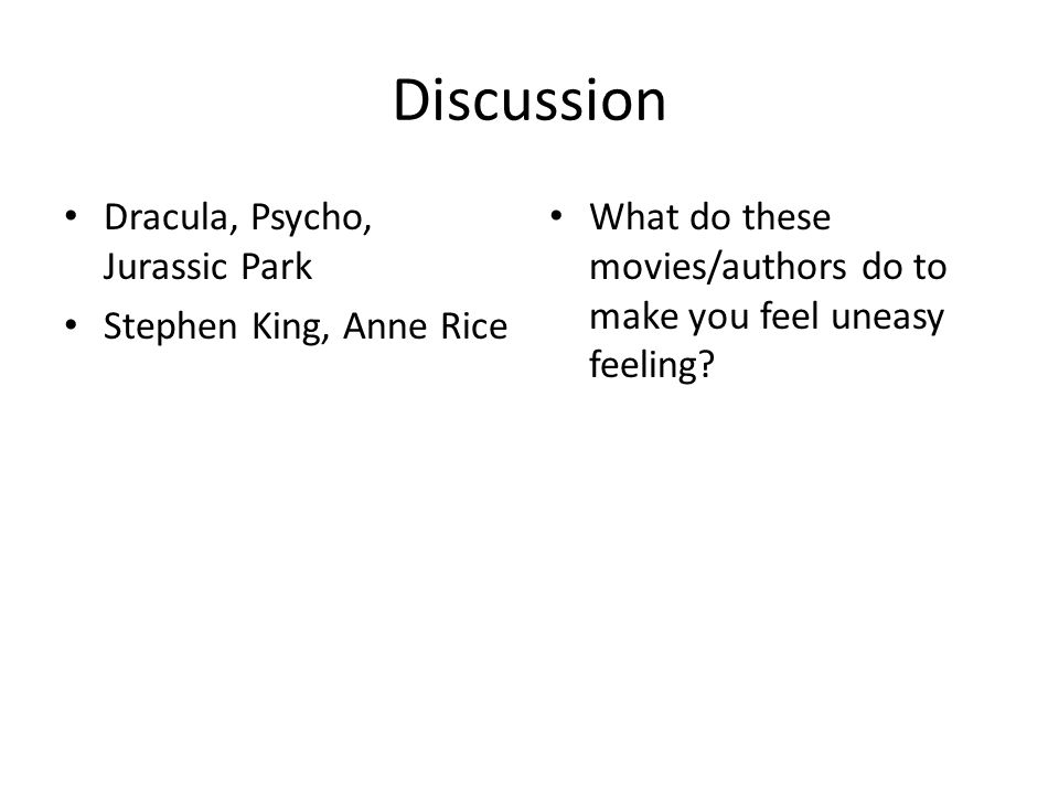 Discussion Dracula, Psycho, Jurassic Park Stephen King, Anne Rice