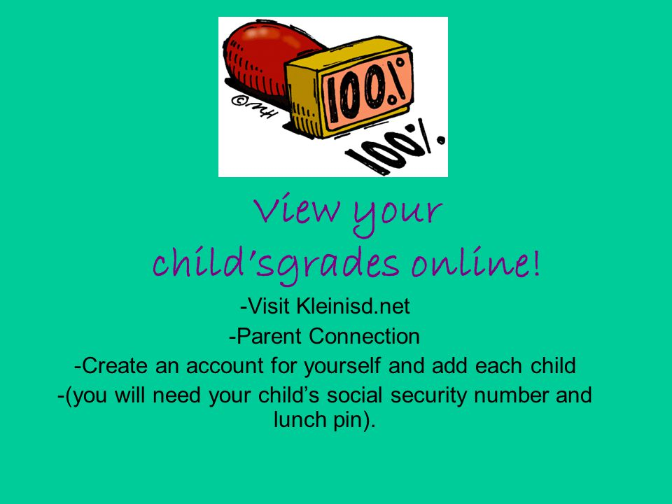 View your child'sgrades online!