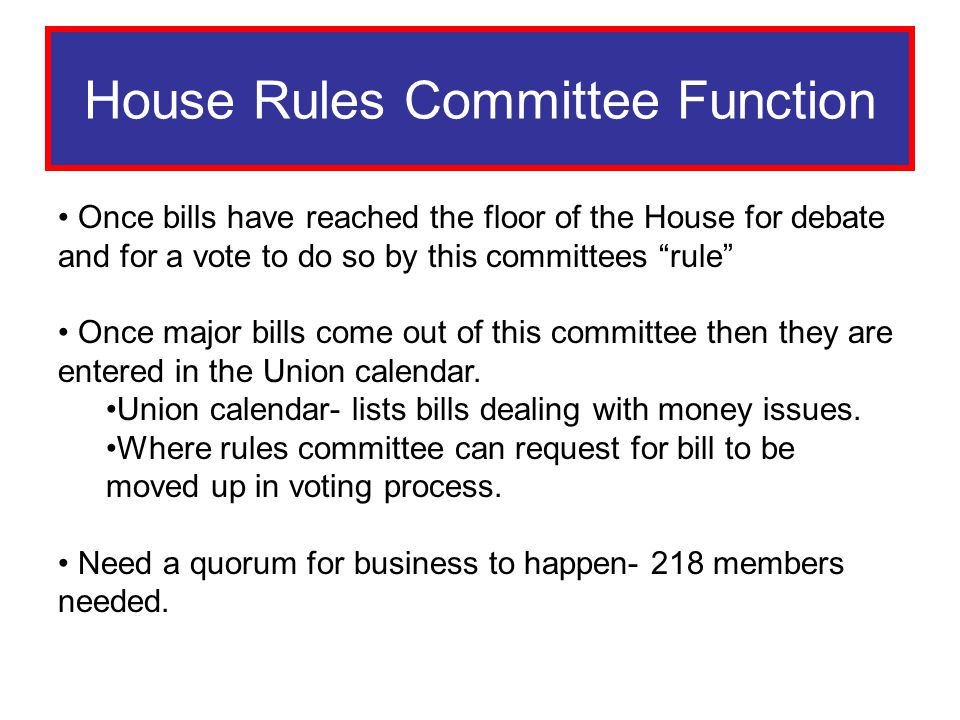 House Rules Committee Function