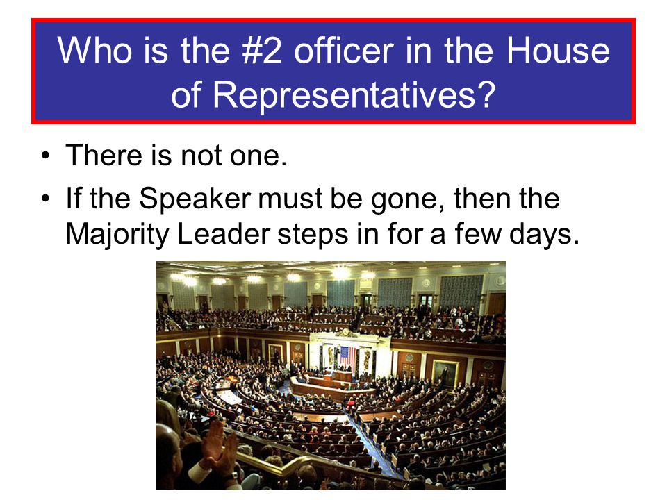 Who is the #2 officer in the House of Representatives