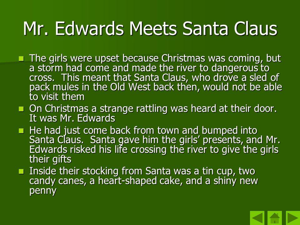 Mr. Edwards Meets Santa Claus