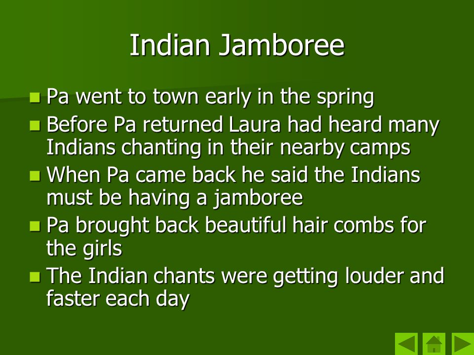 Indian Jamboree Pa went to town early in the spring