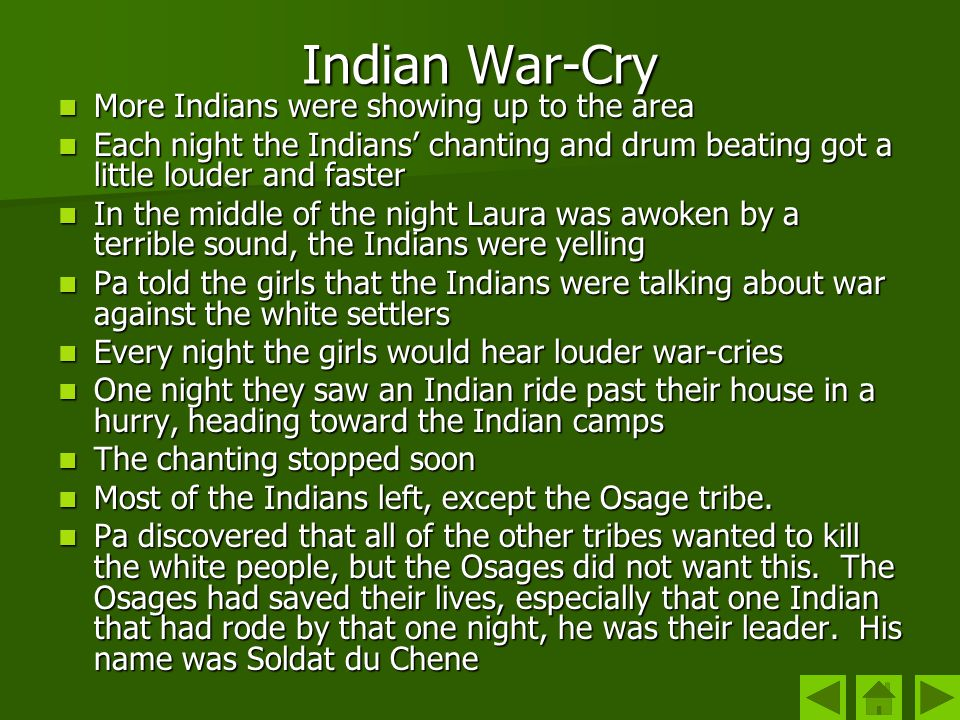 Indian War-Cry More Indians were showing up to the area
