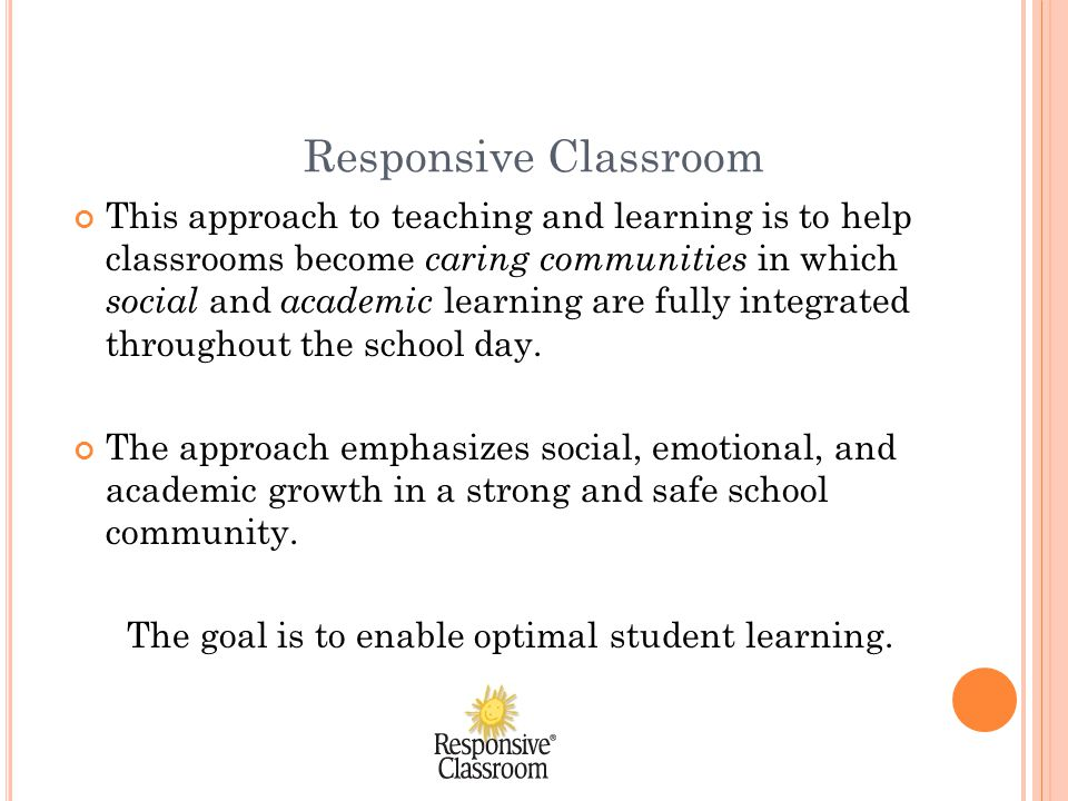The goal is to enable optimal student learning.