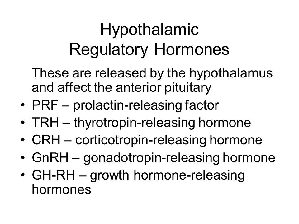 Hypothalamic Regulatory Hormones