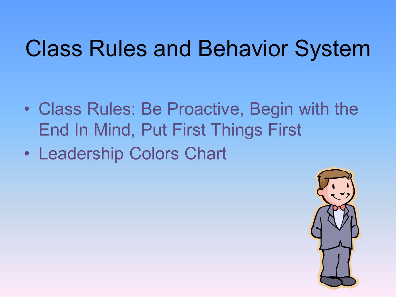 Class Rules and Behavior System