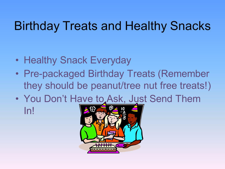 Birthday Treats and Healthy Snacks