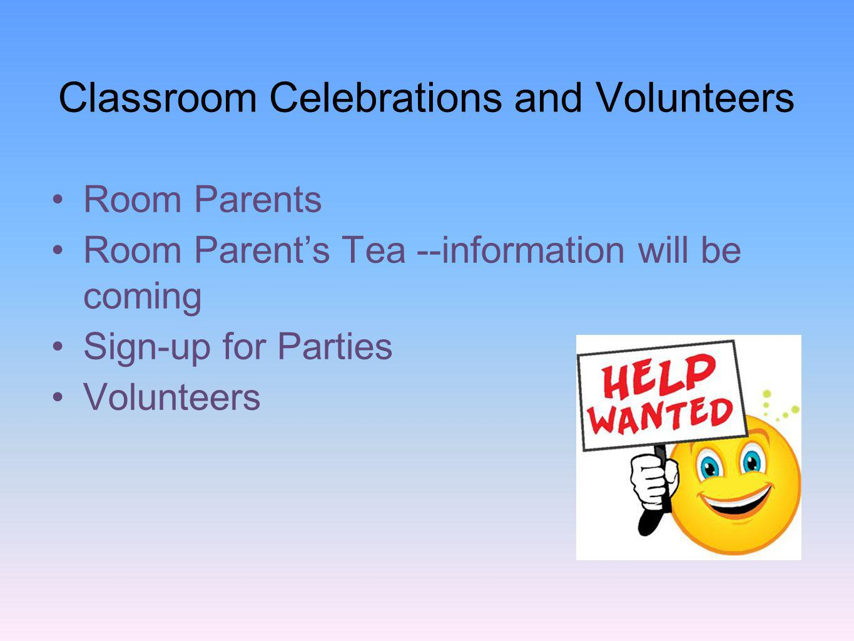 Classroom Celebrations and Volunteers