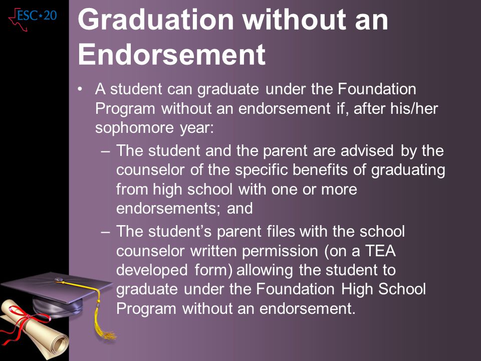 Graduation without an Endorsement