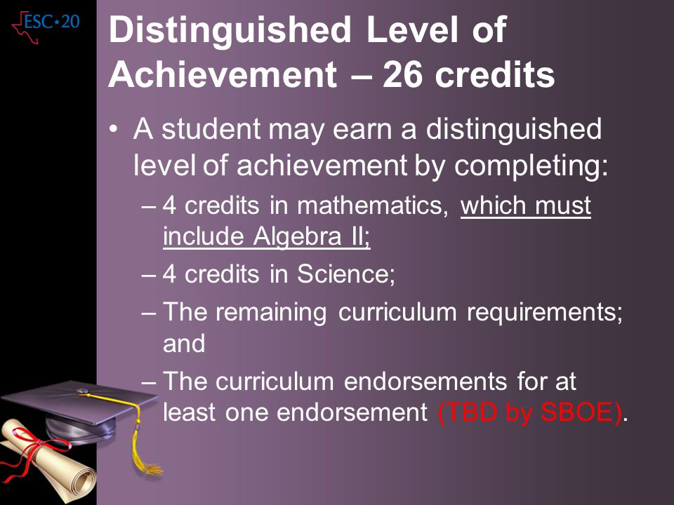 Distinguished Level of Achievement – 26 credits