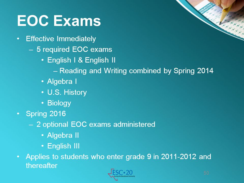 EOC Exams Effective Immediately 5 required EOC exams