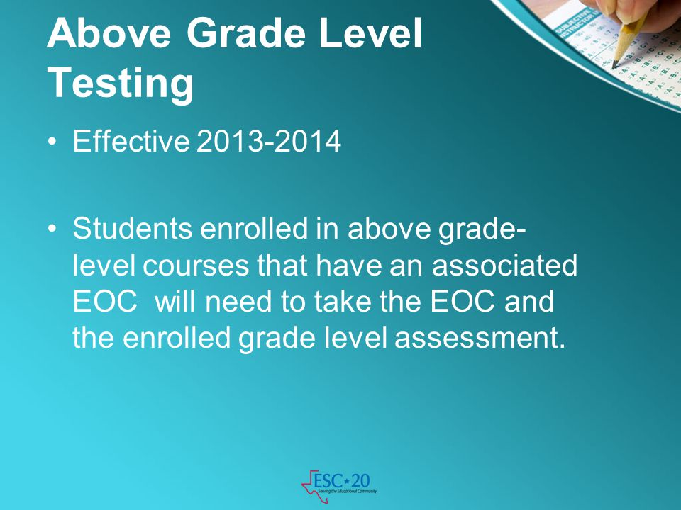 Above Grade Level Testing