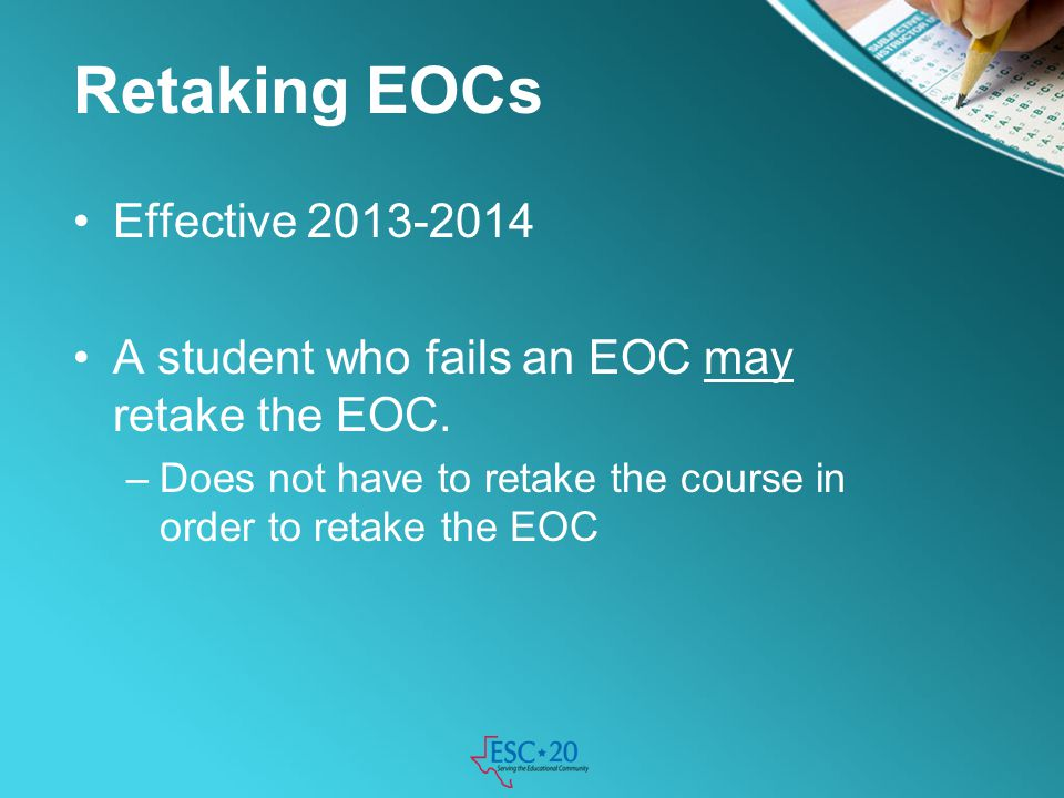 Retaking EOCs Effective 2013-2014