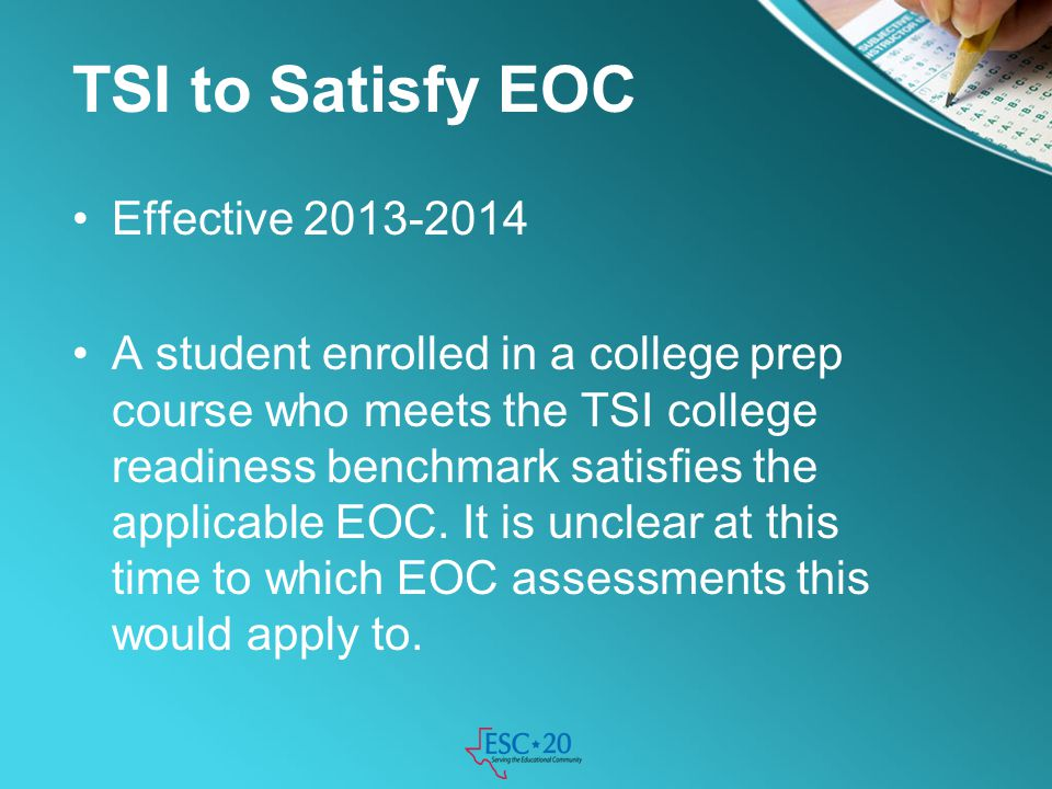 TSI to Satisfy EOC Effective 2013-2014