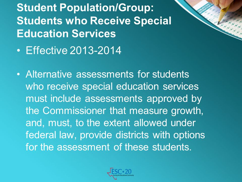 Student Population/Group: Students who Receive Special Education Services