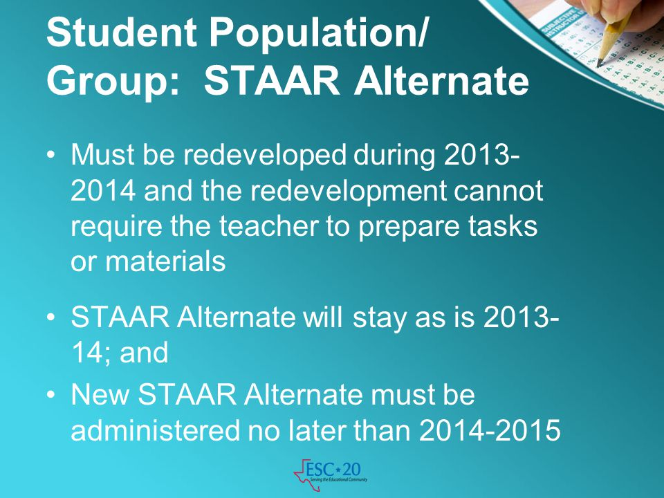 Student Population/ Group: STAAR Alternate