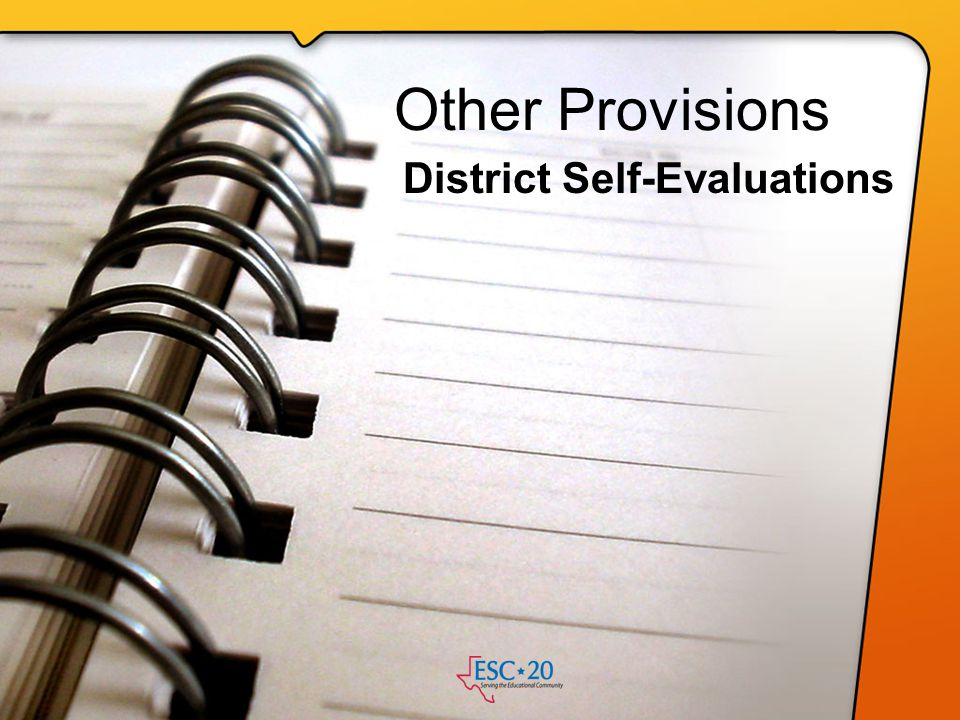 District Self-Evaluations
