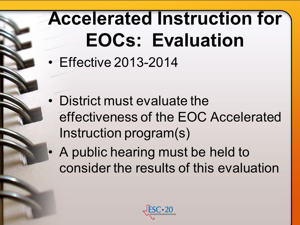 Accelerated Instruction for EOCs: Evaluation