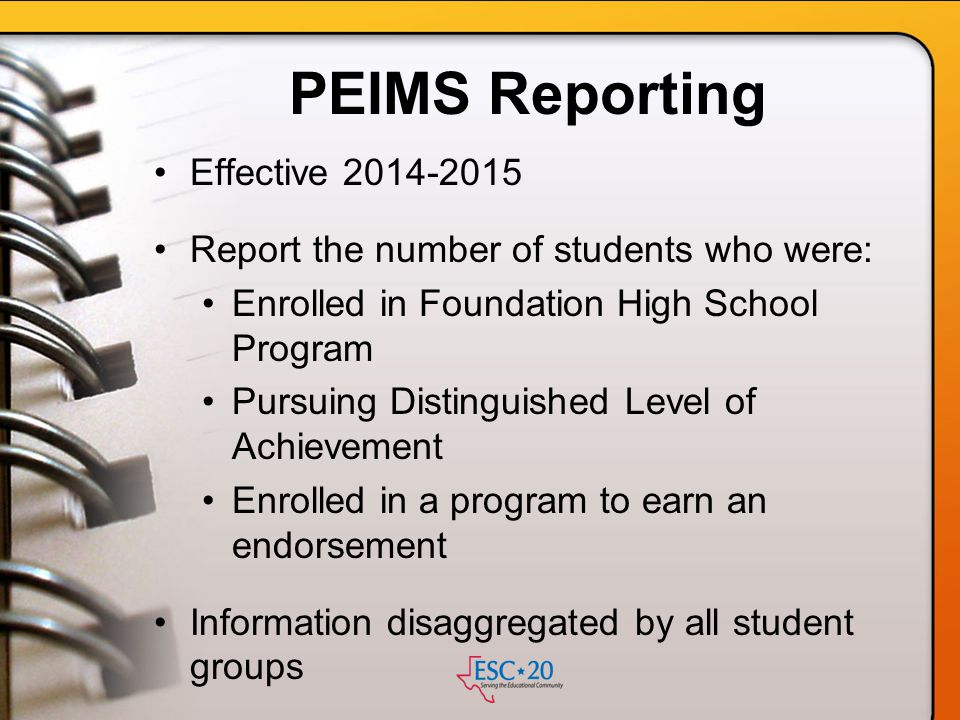 PEIMS Reporting Effective 2014-2015
