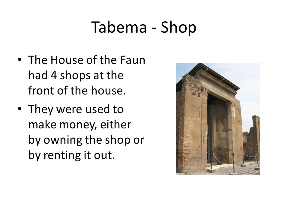 Tabema - Shop The House of the Faun had 4 shops at the front of the house.