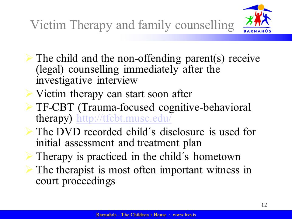 Victim Therapy and family counselling