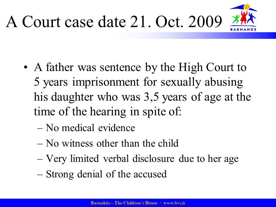 A Court case date 21. Oct. 2009