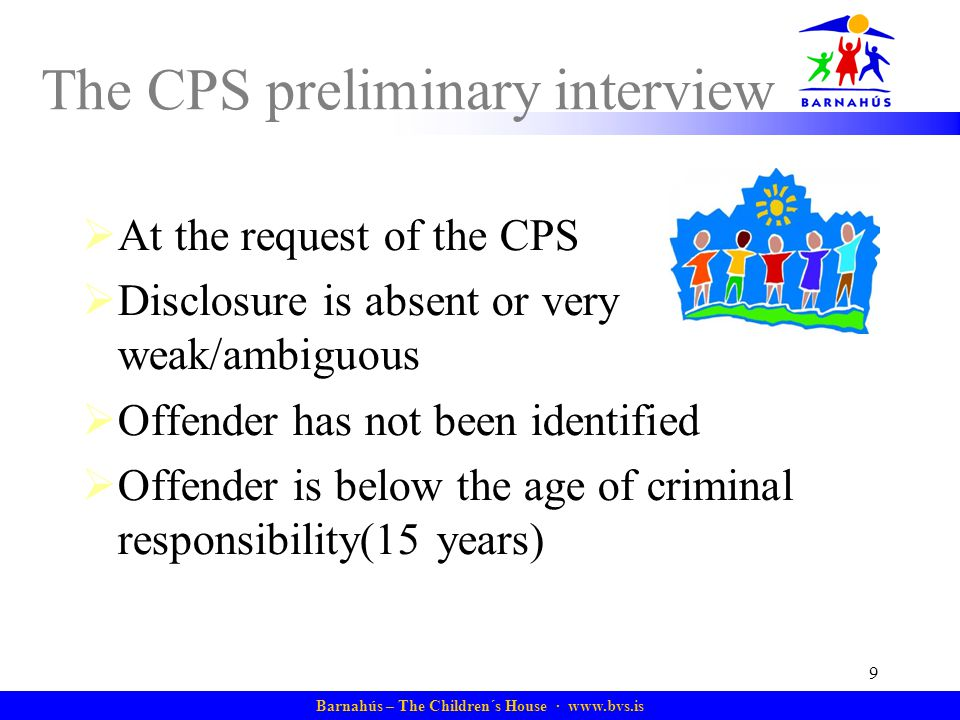 The CPS preliminary interview