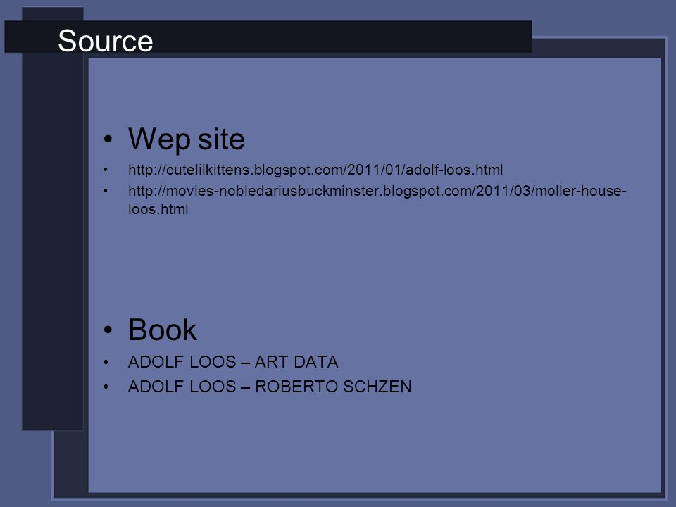 Source Wep site Book ADOLF LOOS – ART DATA ADOLF LOOS – ROBERTO SCHZEN