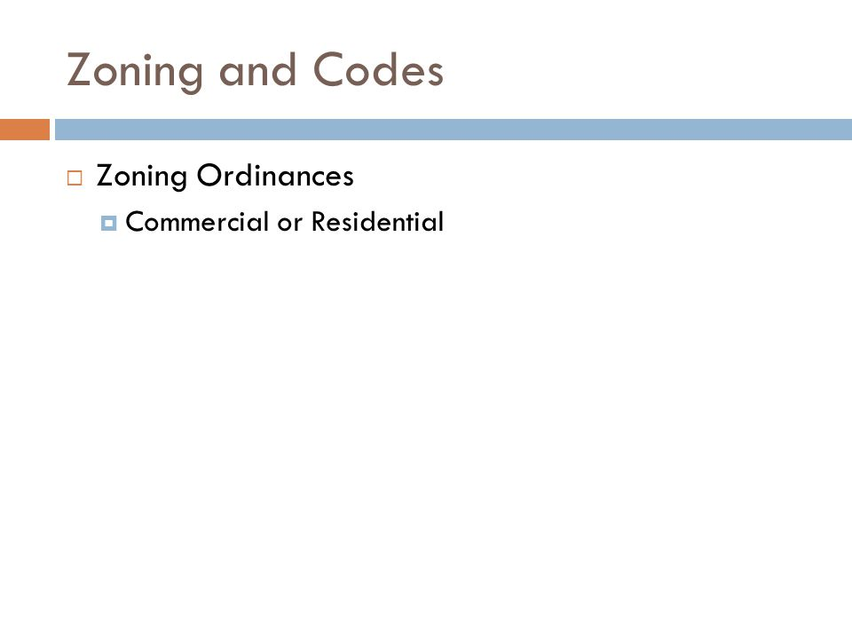 Zoning and Codes Zoning Ordinances Commercial or Residential
