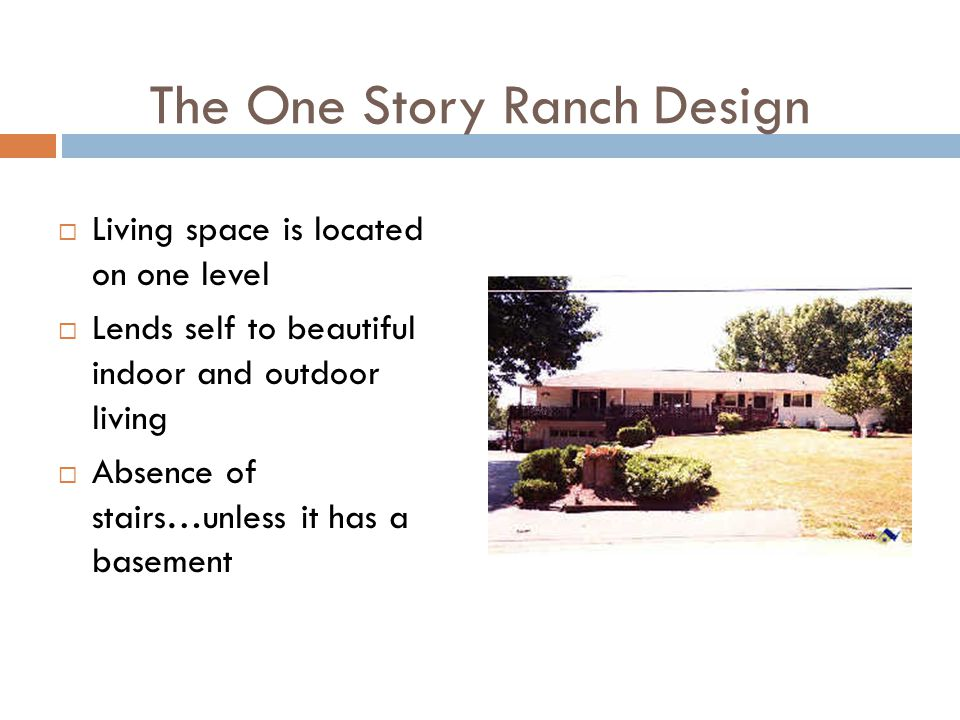 The One Story Ranch Design
