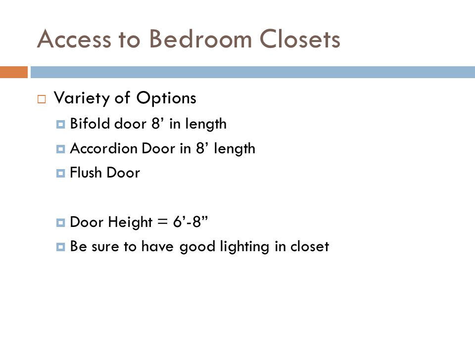 Access to Bedroom Closets