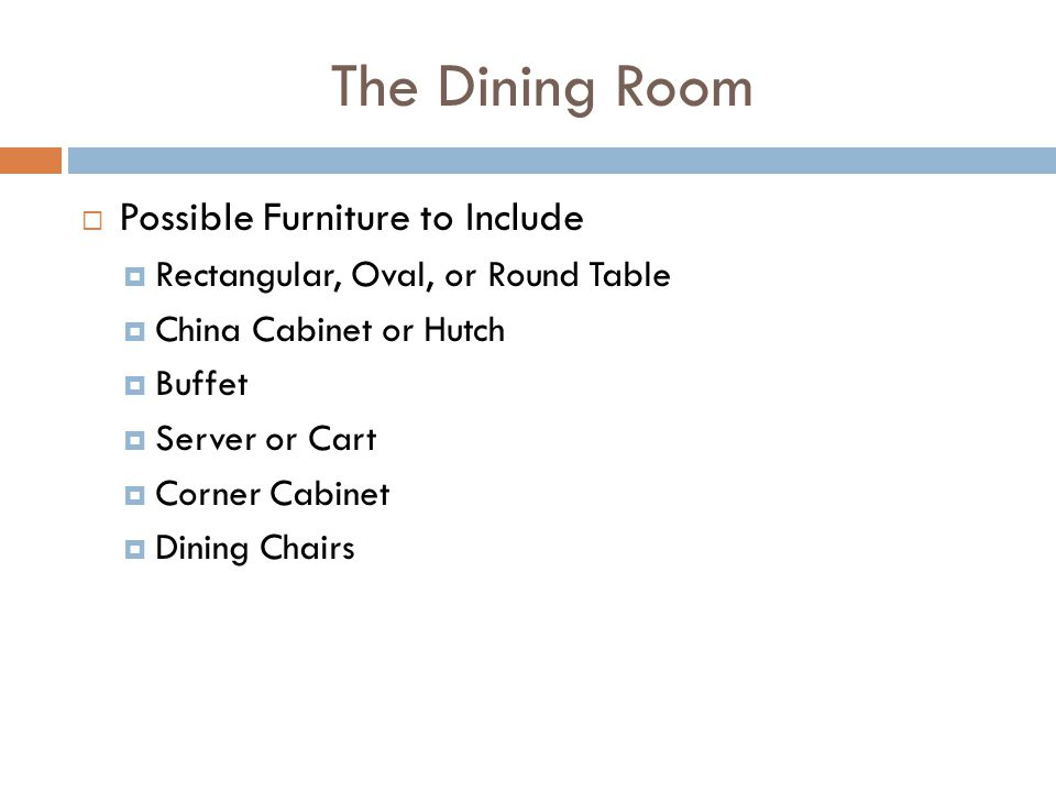 The Dining Room Possible Furniture to Include