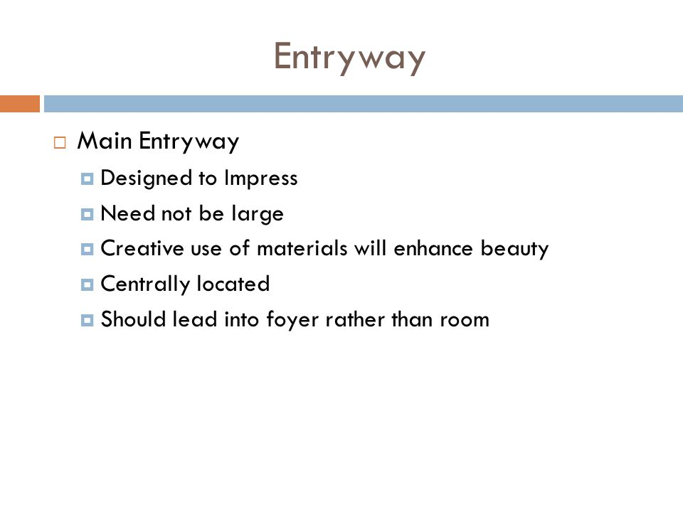 Entryway Main Entryway Designed to Impress Need not be large