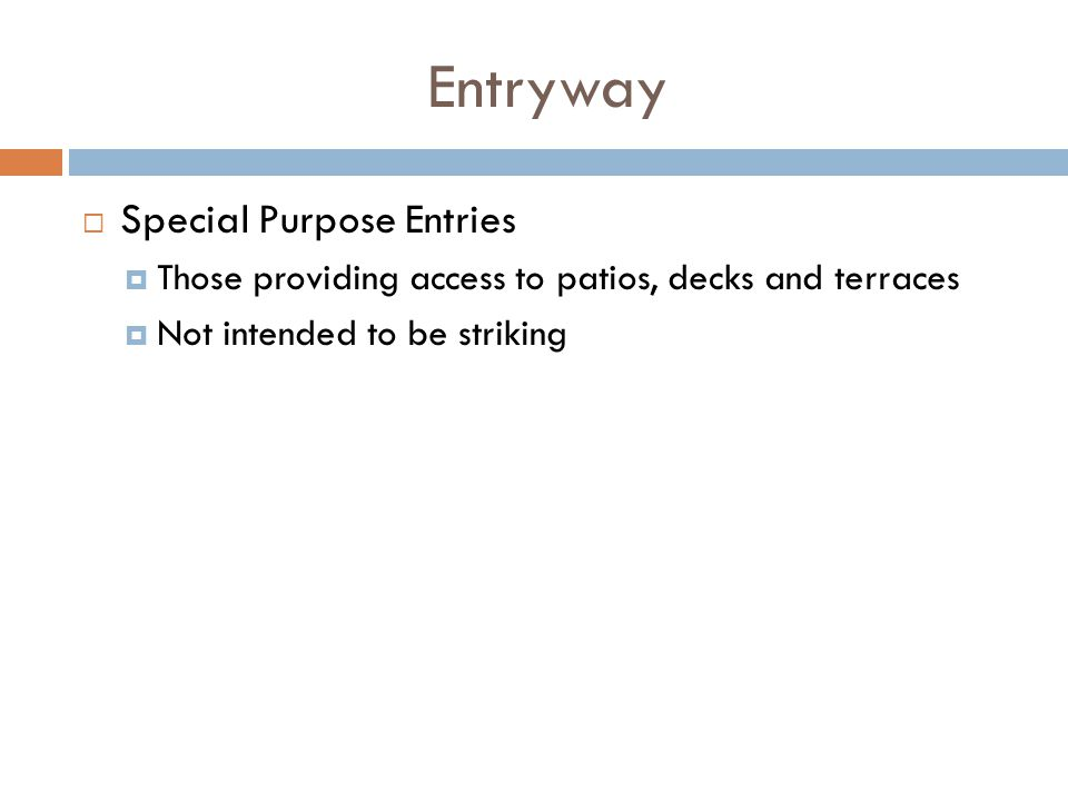 Entryway Special Purpose Entries