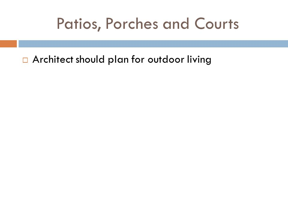 Patios, Porches and Courts