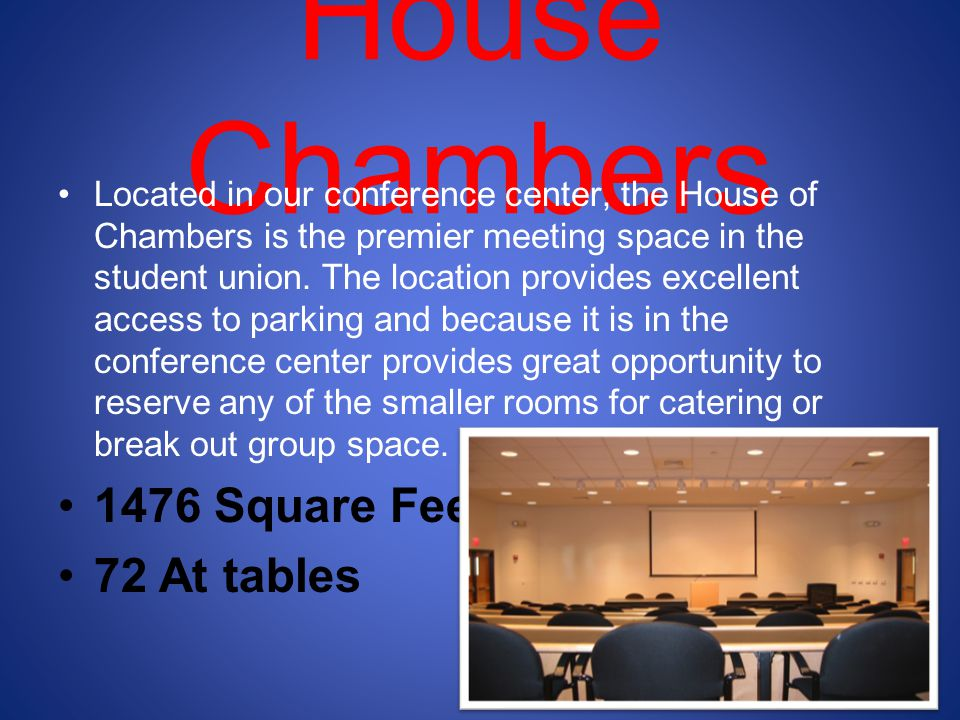 House Chambers 1476 Square Feet 72 At tables