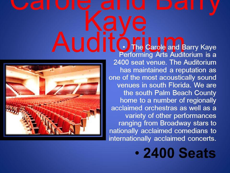 Carole and Barry Kaye Auditorium