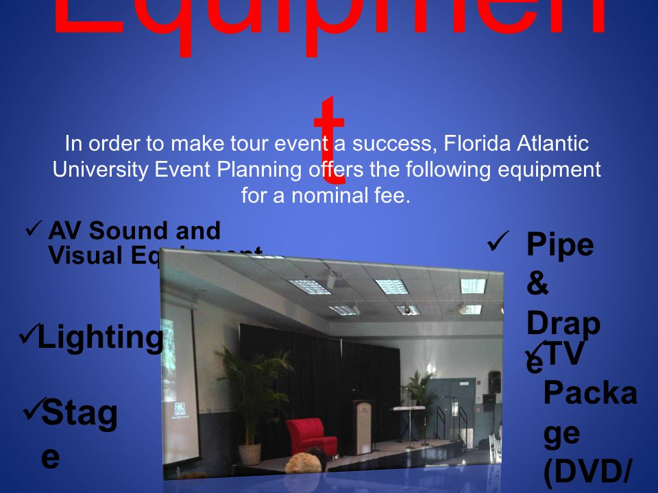 Equipment Stage Pipe & Drape Lighting TV Package (DVD/ VCR)