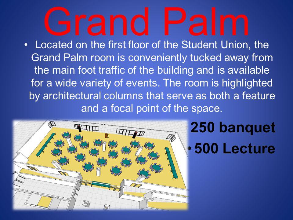 Grand Palm 250 banquet 500 Lecture