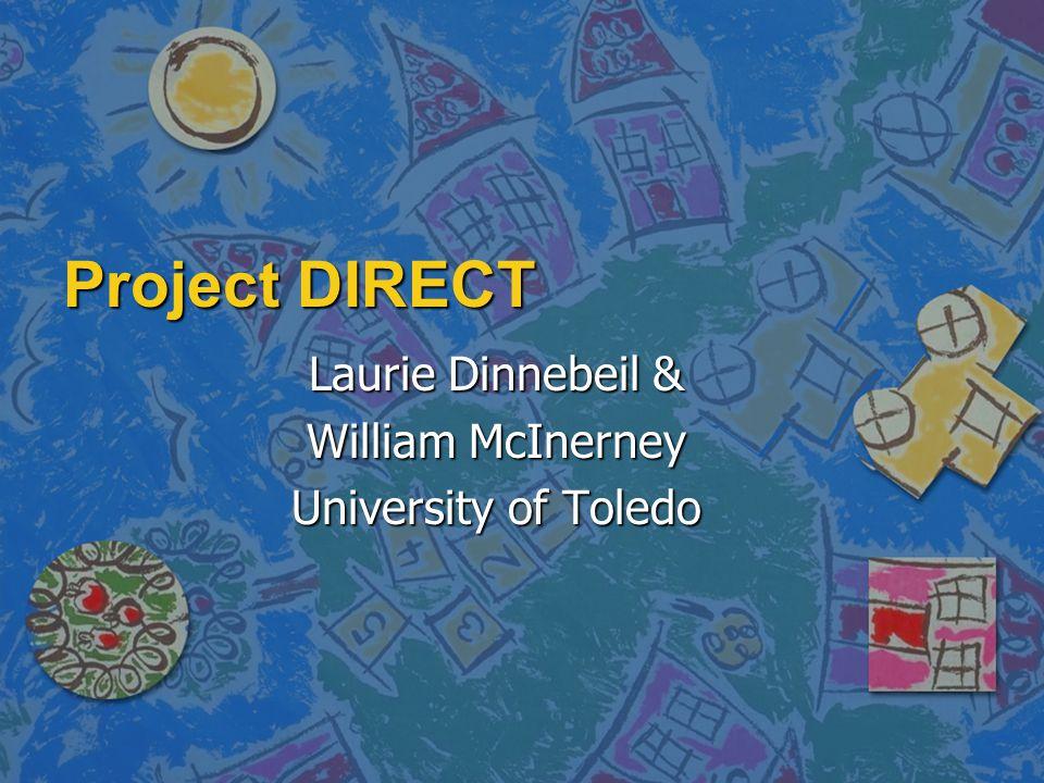 Laurie Dinnebeil & William McInerney University of Toledo