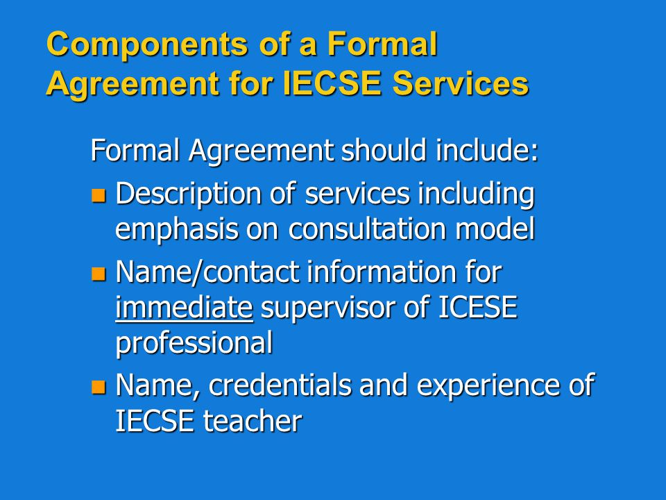 Components of a Formal Agreement for IECSE Services