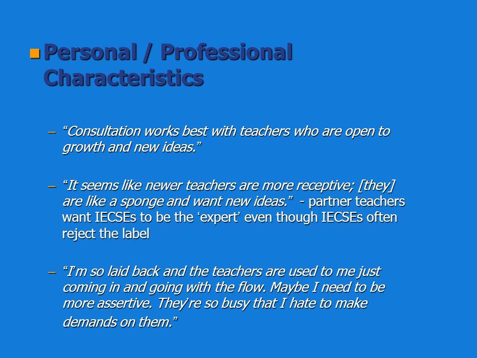 Personal / Professional Characteristics