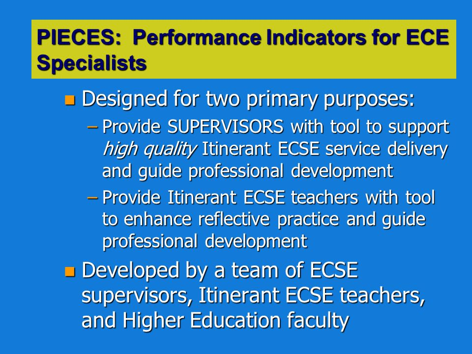 PIECES: Performance Indicators for ECE Specialists