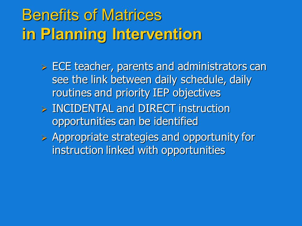 Benefits of Matrices in Planning Intervention