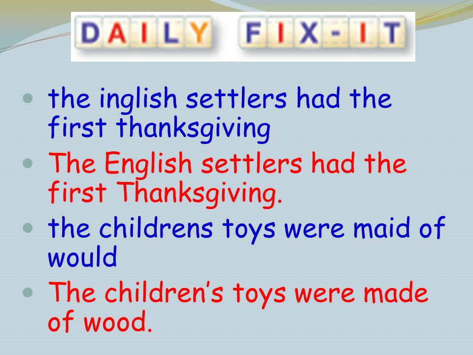 the inglish settlers had the first thanksgiving