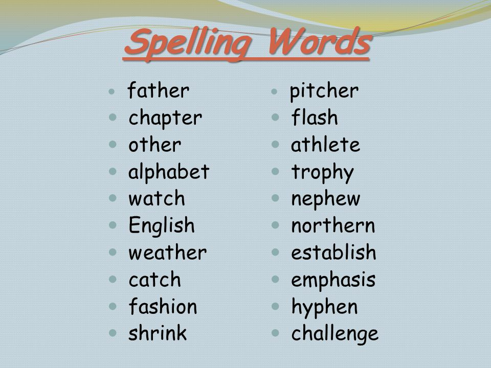 Spelling Words chapter other alphabet watch English weather catch