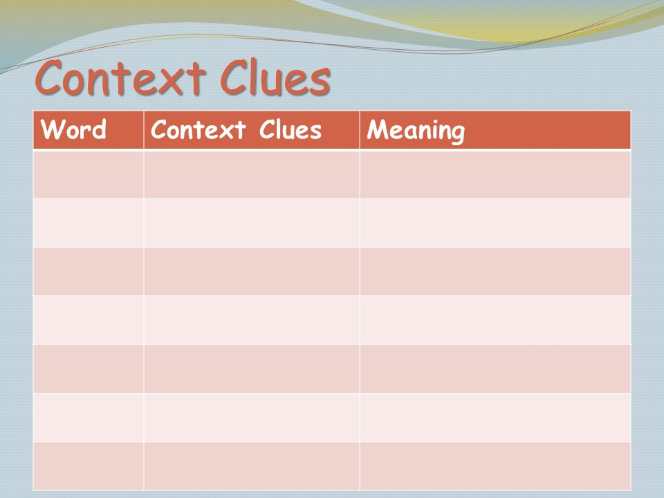 Context Clues Word Context Clues Meaning