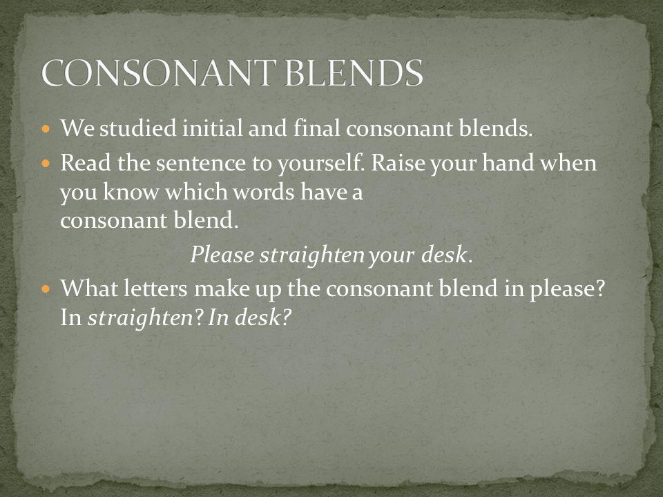Please straighten your desk.