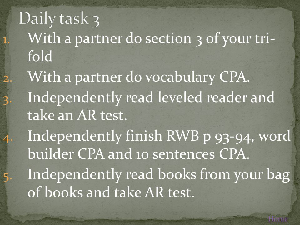 Daily task 3 With a partner do section 3 of your tri- fold