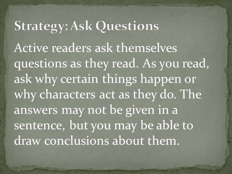 Strategy: Ask Questions